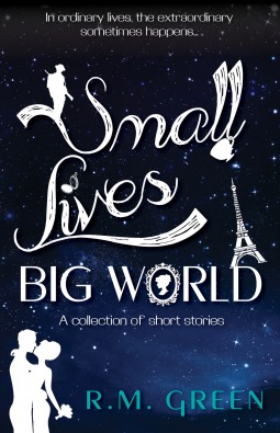 small lives, big world