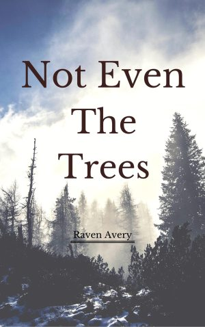 Not-Even-The-Trees