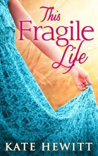 this fragile life