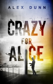 crazy for alice