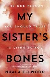 my sisters bone