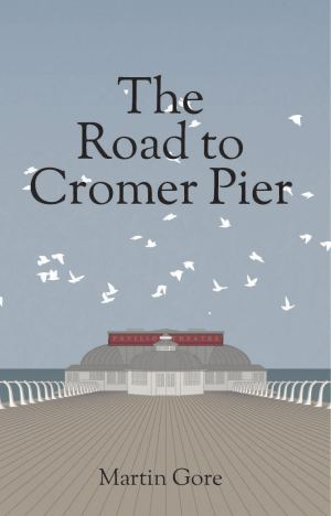 The Road to Cromer Pier cover-2 (1)