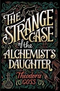 strange case of the alchemists daughter