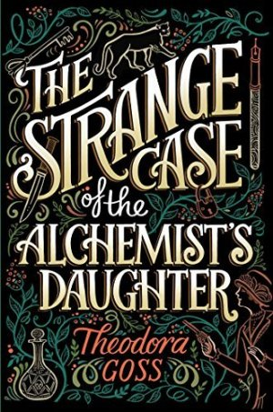 strange case of the alchemists daughter
